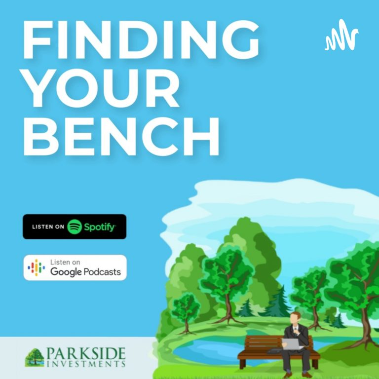 Finding Your Bench with Parkside Investments